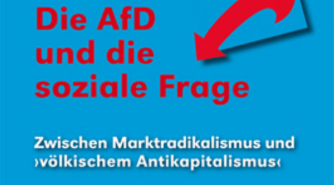AfD marktradikal oder völkisch-antikapitalistisch?