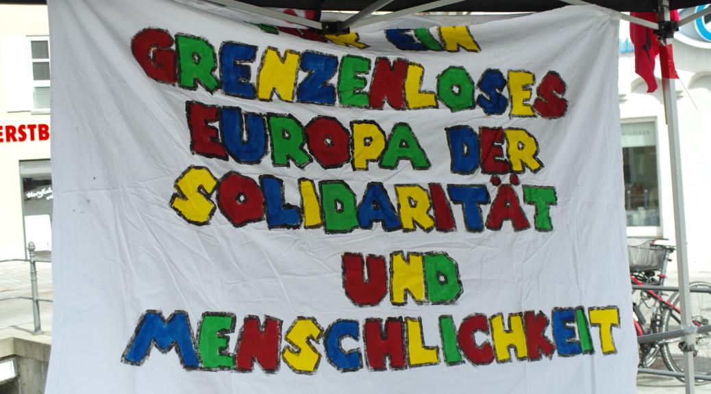 »Für ein grenzenloses Europa der Solidarität und Menschlichkeit«: Infostand am 14. April 2018 in Memmingen