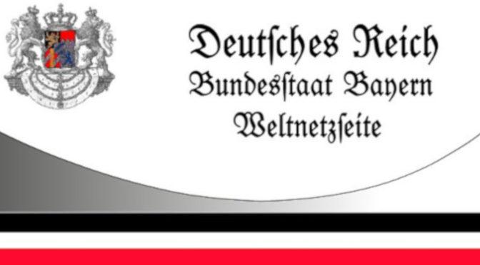 Laut eigener »Weltnetzseite« wähnte sich der Bundesstaat Bayern als Teil des Deutschen Reiches (Screenshot)