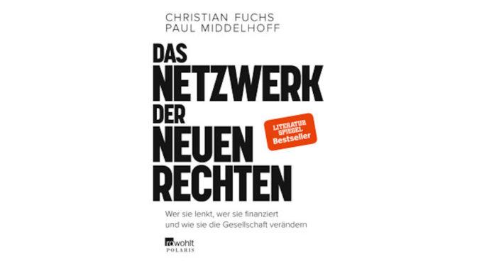 Investigativreport über das Netzwerk der Neuen Rechten