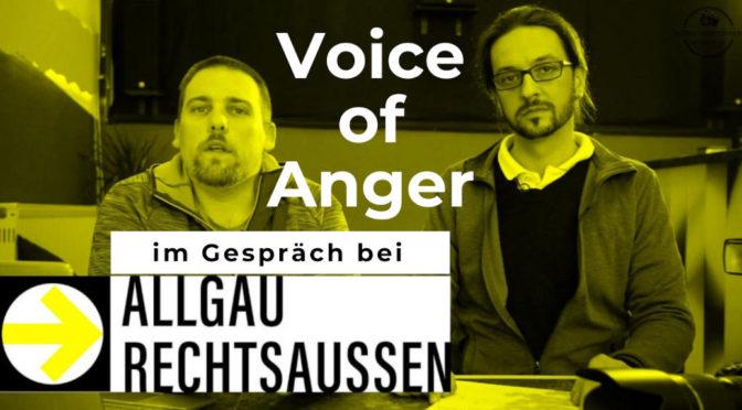 Livestream verschoben: Was machen Nazis hier?! Voice of Anger im Gespräch bei Allgäu rechtsaußen