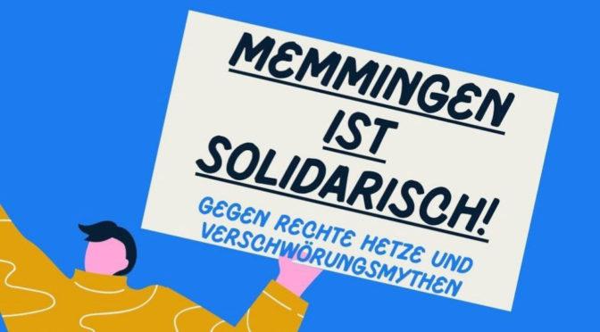 Gegen egoistische Fremdgefährdung und rechte Propaganda in Memmingen und Ottobeuren