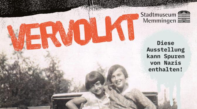 Kann Spuren von Nazis enthalten: Open-Air-Ausstellung »VerVolkt«