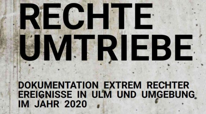 Chronik rechter Umtriebe rund um Ulm 2020 veröffentlicht