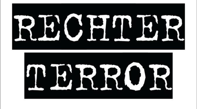Der Mord an Walter Lübcke und die Strategie der Gewalt